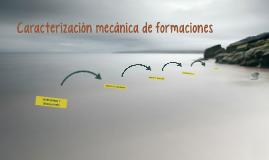 Caracterización mecánica de formaciones