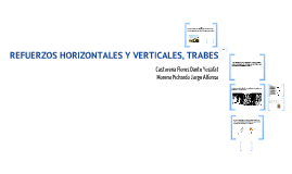 Copy of refuerzos horizontales, verticales y trabes