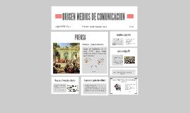 ORIGEN MEDIOS DE COMUNICACION
