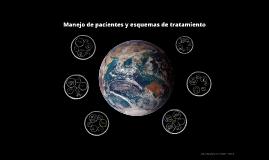 Manejo de pacientes y esquemas de tratamiento