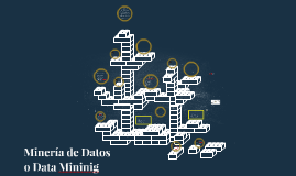 Mineria de Datos o Data Mininig