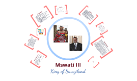 King Mswati III: King of Swaziland