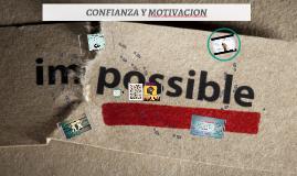 CONFIANZA Y MOTIVACION