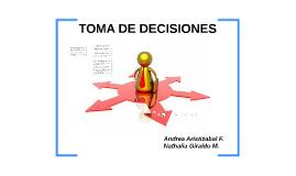 Copy of TOMA DE DECISIONES