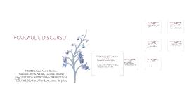 Copy of Discurso em Foucault