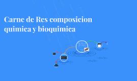 Copy of Carne de Res composicion quimica y bioquimica