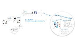 La nueva ecología comunicativa - Web 2.0