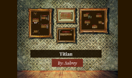 Titian &