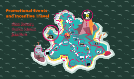 promotional events and incentive travel