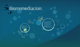 Biorremediacion.