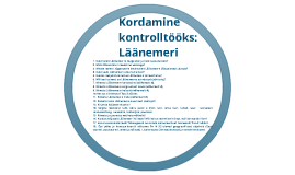 Copy of Kordamisküsimused kontrolltööks: Läänemeri