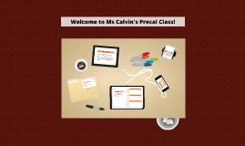 Ms Calvin's Precal Class