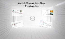 Errors & Misconceptions: Shape Transformations