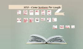 SEO - Come Scrivere Per Google
