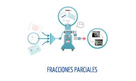 Fracciones Parciales.