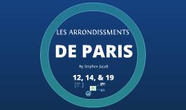 LES ARRONDISSEMENTS 12 ,14, et 19 DE PARIS