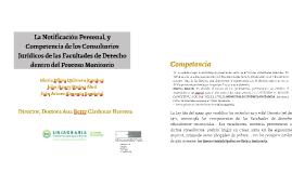 La Notificación Personal, y Competencia de los Consultorios