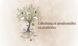 Udledning af sprøjtemidler og pesticider