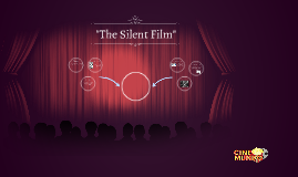 """The Silent Film"""