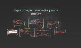 Línguas estrangeiras , comunicação e gramática