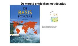 De wereld ontdekken met de atlas