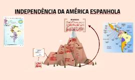 Copy of INDEPENDÊNCIA DA AMÉRICA ESPANHOLA
