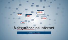 Copy of A segurança na internet
