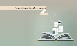 Focus Group Results Analysis
