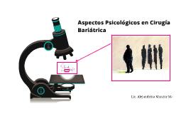 Aspectos Psicológicos en Cirugía Bariátrica
