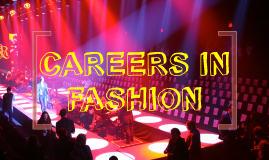 Copy of CAREERS IN FASHION