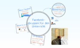 Facebook und Schule: Facebook-Gruppen für den Unterricht