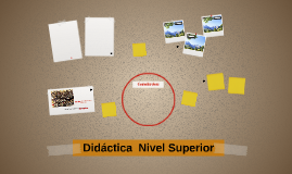Didáctica  Nivel Superior