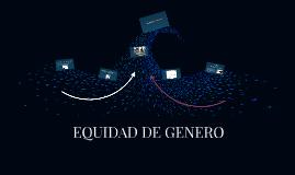 Copy of EQUIDAD DE GENERO