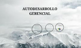 AUTODESARROLLO GERENCIAL