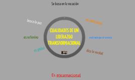 Copy of Cualidades de liderazgo transformacional