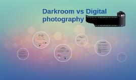 Darkroom vs Digital photography