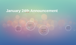 January 24th Announcement