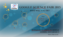 GOOGLE SCIENCE FAIR 2015 - COLEGIO PETERSON, MÉXICO