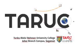 TARUC, Johor Branch Campus