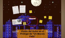 """Vision del Autor en el Libro """"Un Mundo Feliz"""