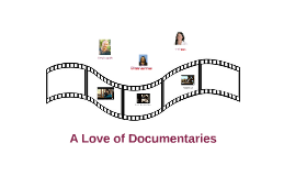 A Love of Documentaries