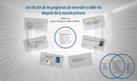 Copy of Los efectos de los programas de inmersión a doble vía despué