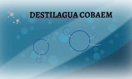 DESTILAGUA COBAEM