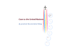 Case to the United Nation