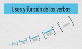 Usos y función de los verbos