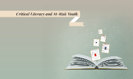 Critical Literacy and At-Risk Youth