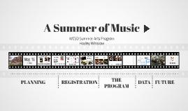 Summer Arts Presentation