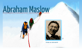 Copy of Abraham Maslow