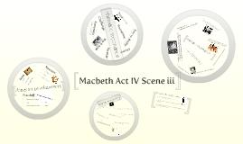 Copy of Macbeth Act IV Scene iii