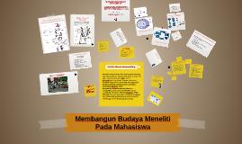Membangun Budaya Meneliti Pada Mahasiswa